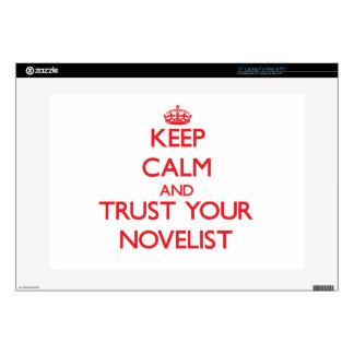 "Keep Calm and trust your Novelist 15"" Laptop Skin"