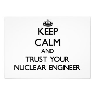 Keep Calm and Trust Your Nuclear Engineer Personalized Announcements