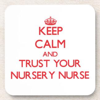 Keep Calm and Trust Your Nursery Nurse Beverage Coaster