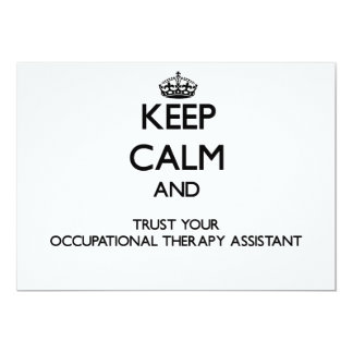 Keep Calm and Trust Your Occupational arapy Assist Personalized Invites