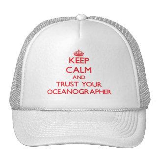 Keep Calm and trust your Oceanographer Trucker Hat