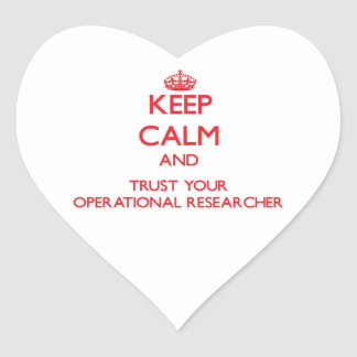 Keep Calm and Trust Your Operational Researcher Sticker