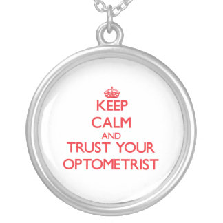 Keep Calm and trust your Optometrist Personalized Necklace