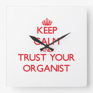 Keep Calm and Trust Your Organist Wallclocks