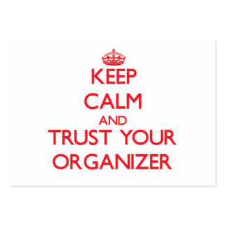 Keep Calm and Trust Your Organizer Large Business Cards (Pack Of 100)