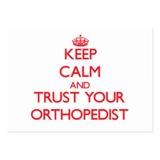 Keep Calm and Trust Your Orthopedist Business Card