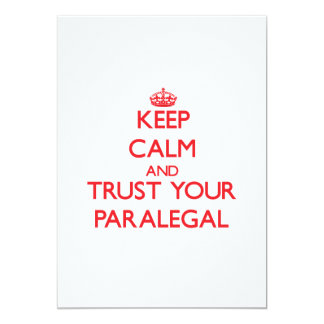 Keep Calm and trust your Paralegal 5x7 Paper Invitation Card