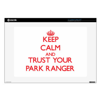 """Keep Calm and trust your Park Ranger Decals For 15"""" Laptops"""