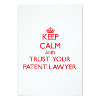 Keep Calm and trust your Patent Lawyer Cards
