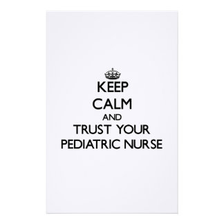 Keep Calm and Trust Your Pediatric Nurse Customized Stationery