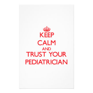 Keep Calm and Trust Your Pediatrician Stationery Design