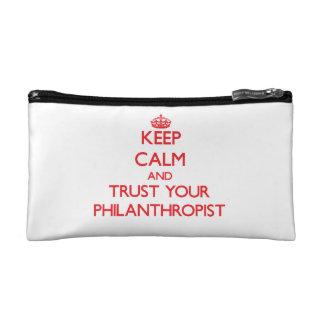 Keep Calm and trust your Philanthropist Makeup Bags