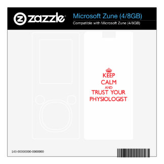 Keep Calm and Trust Your Physiologist Decal For Zune