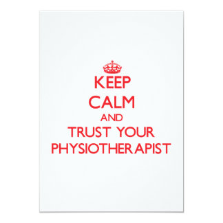Keep Calm and trust your Physiotherapist 5x7 Paper Invitation Card