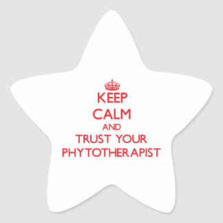 Keep Calm and Trust Your Phytoarapist Star Sticker