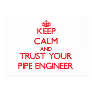 Keep Calm and Trust Your Pipe Engineer Large Business Cards (Pack Of 100)