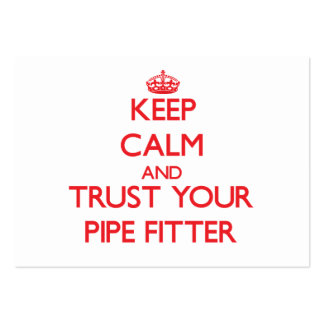Keep Calm and Trust Your Pipe Fitter Large Business Cards (Pack Of 100)