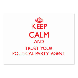 Keep Calm and Trust Your Political Party Agent Business Card Templates