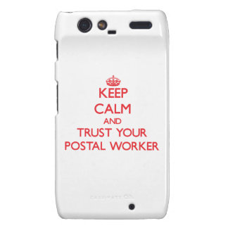 Keep Calm and trust your Postal Worker Motorola Droid RAZR Cases