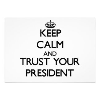 Keep Calm and Trust Your President Custom Invites