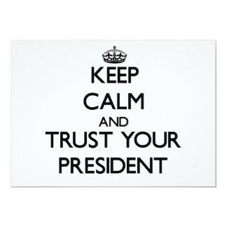 Keep Calm and Trust Your President Custom Invites