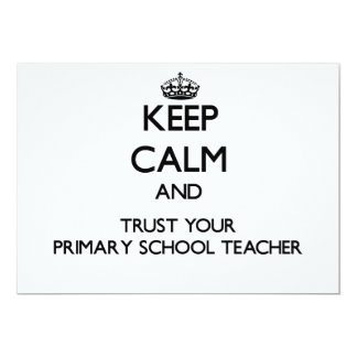 Keep Calm and Trust Your Primary School Teacher Personalized Invite