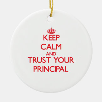 Keep Calm and Trust Your Principal Double-Sided Ceramic Round Christmas Ornament
