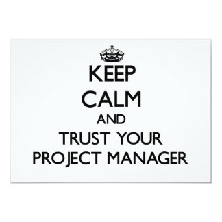 Keep Calm and Trust Your Project Manager Announcement