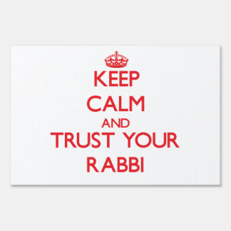 Keep Calm and Trust Your Rabbi Signs
