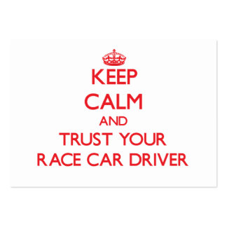 Keep Calm and Trust Your Race Car Driver Large Business Cards (Pack Of 100)