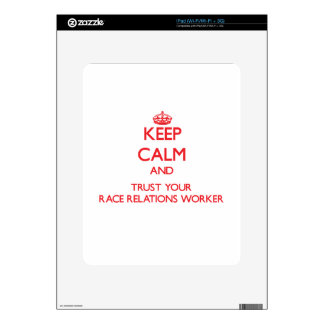 Keep Calm and trust your Race Relations Worker Decal For iPad