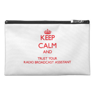Keep Calm and trust your Radio Broadcast Assistant Travel Accessories Bags