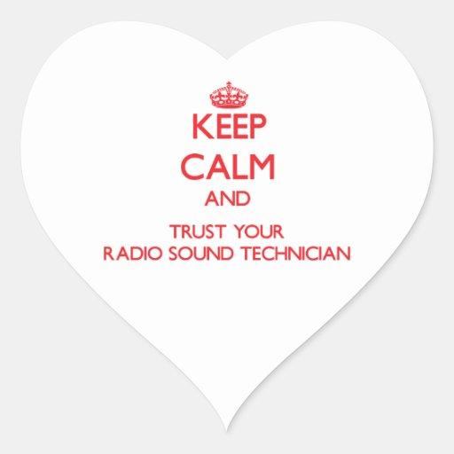 Keep Calm and Trust Your Radio Sound Technician Sticker