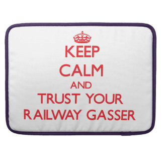 Keep Calm and trust your Railway Gasser MacBook Pro Sleeves