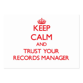 Keep Calm and Trust Your Records Manager Business Cards