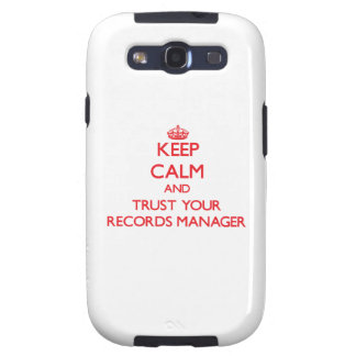 Keep Calm and trust your Records Manager Samsung Galaxy SIII Case