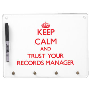 Keep Calm and Trust Your Records Manager Dry Erase Board With Keychain Holder