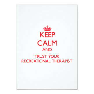 Keep Calm and trust your Recreational Therapist Personalized Announcements