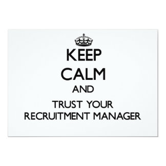 Keep Calm and Trust Your Recruitment Manager Custom Announcements