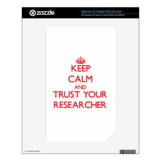 Keep Calm and trust your Researcher Skin For The NOOK Color