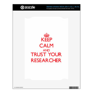 Keep Calm and Trust Your Researcher Decals For The NOOK