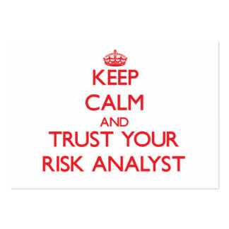 Keep Calm and Trust Your Risk Analyst Business Cards
