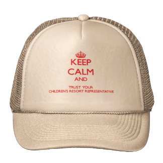 Keep Calm and trust your s Resort Represe Trucker Hat