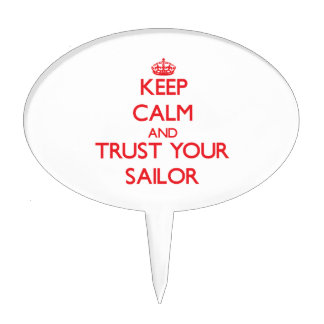 Keep Calm and Trust Your Sailor Cake Topper
