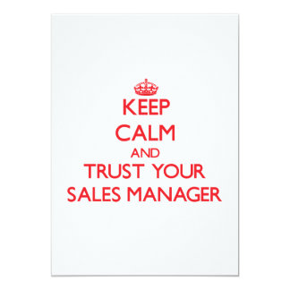 Keep Calm and trust your Sales Manager Announcement