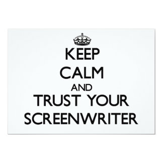 """Keep Calm and Trust Your Screenwriter 5"""" X 7"""" Invitation Card"""