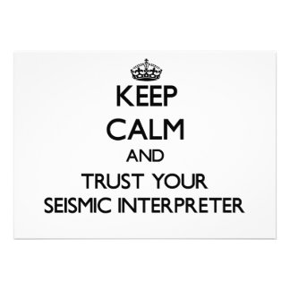 Keep Calm and Trust Your Seismic Interpreter Personalized Announcement