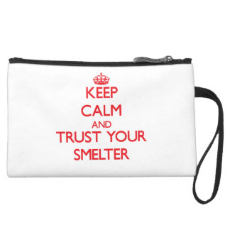 Keep Calm and trust your Smelter Wristlet Clutch