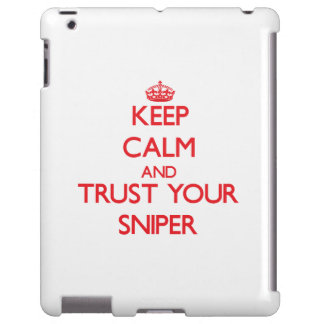 Keep Calm and trust your Sniper