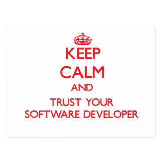 Keep Calm and trust your Software Developer Postcards